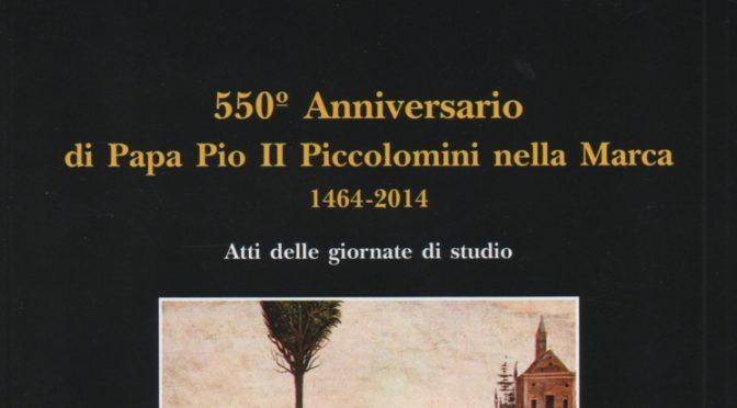 550° ANNIVERSARIO DI PIO II NELLE MARCHE