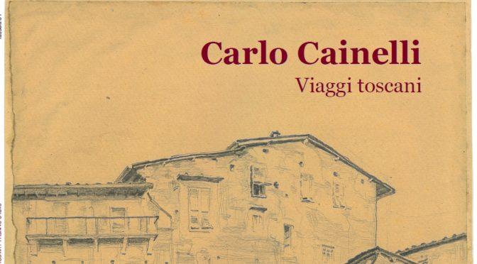 CARLO CAINELLI – VIAGGI TOSCANI
